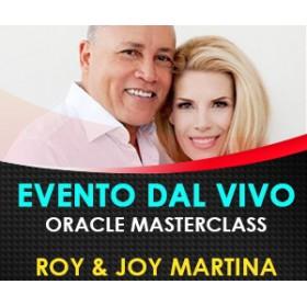 Oracle Masterclass -  Joy & Roy Martina - MARZO 2018 (Offerta Limitata, Risparmi 200 Euro)