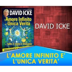 L'AMORE INFINITO E' L'UNICA VERITA' - DAVID ICKE