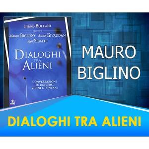 Dialoghi tra Alieni - Mauro Biglino, Igor Sibaldi, Anne Givaudan, Stefano Bollami