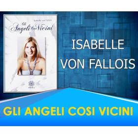 Gli Angeli così Vicini - Isabelle Von Fallois
