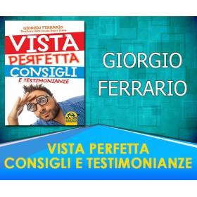 Vista Perfetta, Consigli e Testimonianze  - Giorgio Ferrario