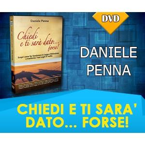 CHIEDI E TI SARA' DATO...FORSE! - DVD (SPEDIZIONE COMPRESA) - Daniele Penna