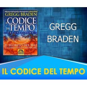 Il Codice del Tempo - Gregg Braden