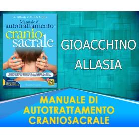 Manuale di Auto Trattamento Craniosacrale - Gioacchino Allasia