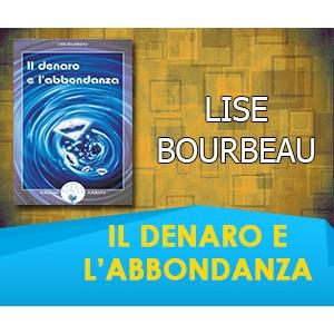 IL DENARO E L'ABBONDANZA - Lise Bourbeau