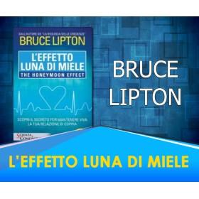L'Effetto Luna di Miele - Bruce Lipton