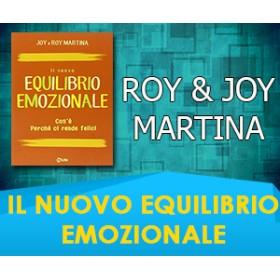 IL NUOVO EQUILIBRIO EMOZIONALE - Joy & Roy Martina