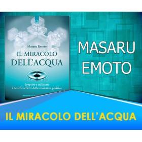 Il Miracolo dell'Acqua -  Masaru Emoto