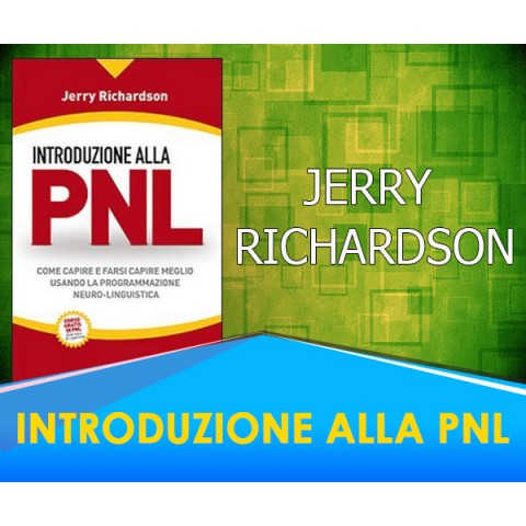 Introduzione alla PNL -  Jerry Richardson