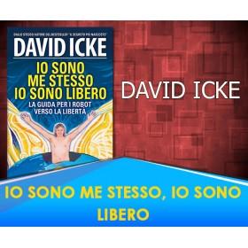 IO SONO ME STESSO, IO SONO LIBERO - DAVID ICKE