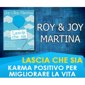 LASCIA CHE SIA - Joy & Roy Martina