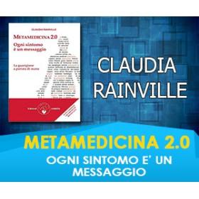 Metamedicina 2.0 - Ogni Sintomo è un Messaggio - Claudia Rainville