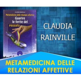 Metamedicina delle relazioni affettive - Claudia Rainville