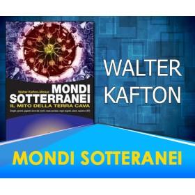 Mondi Sotterranei - Walter Kafton-Minkel