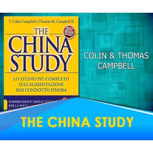 The China Study - T. Colin & Thomas Campbell