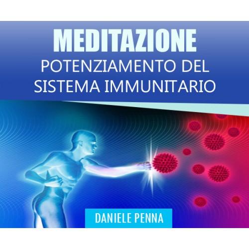 """""""Potenziamento Sistema Immunitario"""" - Meditazione (In offerta a 7 euro anzichè 15)"""