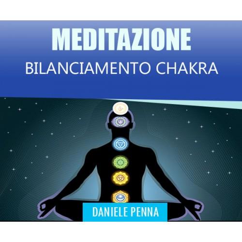 BILANCIAMENTO CHAKRA - MEDITAZIONE - Daniele Penna