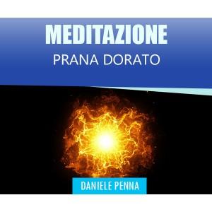 PRANA DORATO - MEDITAZIONE - Daniele Penna