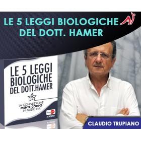 LE 5 LEGGI BIOLOGICHE DEL DOTT. HAMER - CLAUDIO TRUPIANO (In Offerta Limitata a 69 Euro anzichè 120 Euro)