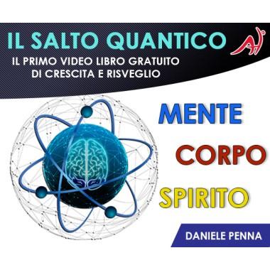 Salto Quantico - Video Libro Gratuito di crescita e risveglio di Daniele Penna