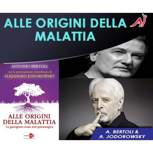 Alle Origini della Malattia  - Antonio Bertoli e Alejandro Jodorowsky  (In Offerta Promo Limitata a € 6,90 anzichè € 12,90)