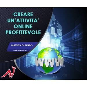 Creare un'attività online profittevole - (Offerta Promo Limitata a 47€)