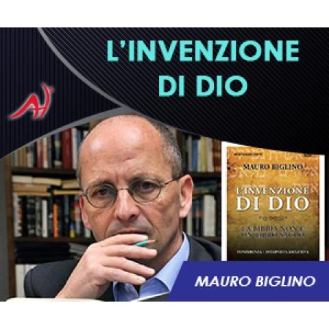 L'invenzione di Dio - Mauro Biglino - CONFERENZA+BONUS (Offerta Promo Limitata)