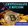 CRYPTOVALUTE E BITCOIN - CORSO BASE - (Offerta limitata a 67€ anziché 97€)