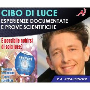 CIBO DI LUCE - P. A. Straubinger (In Offerta Promo Limitata a € 5.90 anzichè 9.90)