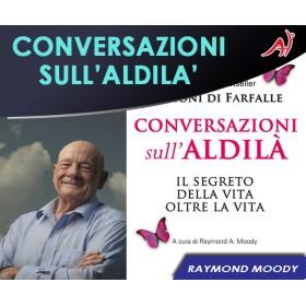 Conversazioni sull'Aldilà -  Raymond A. Moody (In Offerta Promo Limitata a € 6,90 anzichè € 12,90)