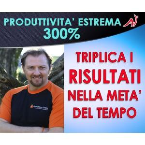 PRODUTTIVITA' ESTREMA 300% - Max Formisano (In offerta Promo a tempo limitato)