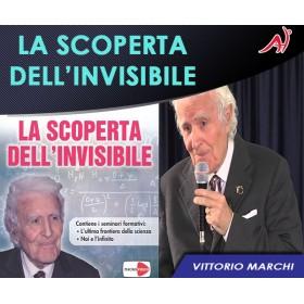 La Scoperta dell'Invisibile - Vittorio Marchi (Offerta Promo Limitata a 6,90 Euro anzichè 12,90 Euro)