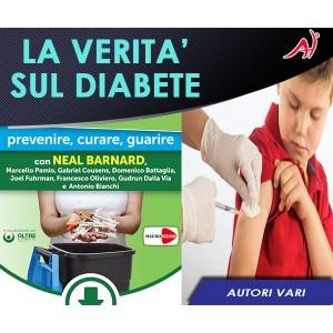 La Verità sul Diabete - Autori Vari (In Offerta Promo Limitata a Euro 49 anzichè 69 Euro)