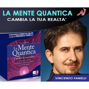 La Mente Quantica - Vincenzo Fanelli (In Offerta Promo Limitata a € 69 anzichè € 120)
