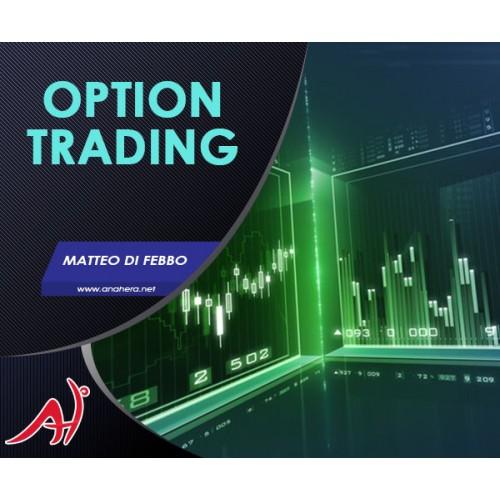 OPTION TRADING - (Offerta a Tempo Limitato)