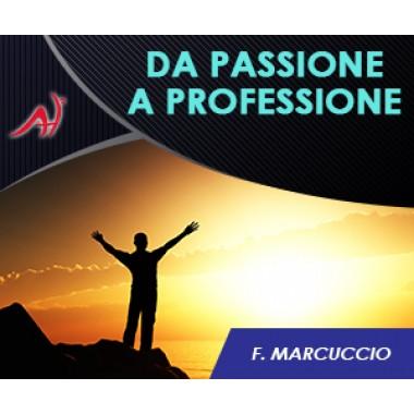 Da Passione a Professione (In offerta a 19.90 anzichè 197)