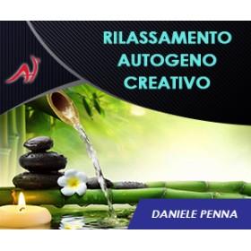 """""""RAC"""" - Rilassamento Autogeno Creativo (Offerta a 47 euro anzichè 99)"""