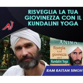 Risveglia la Tua Giovinezza con il Kundalini Yoga - Ram Rattan Singh - (In Offerta a €29 anzichè €49)