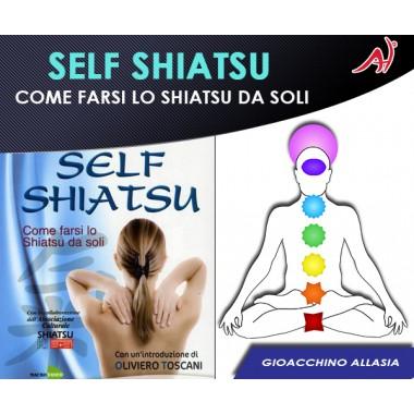 Self Shiatsu - Come farsi lo Shiatsu da soli (Offerta Promo Limitata)