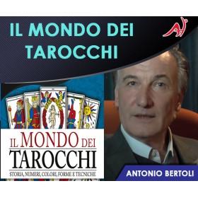 IL MONDO DEI TAROCCHI - Antonio Bertoli (In Offerta Promo Limitata a € 69,00 anzichè € 120)