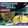 CRYPTOVALUTE ADVANCED - TRADING E MINING  - PREVENDITA